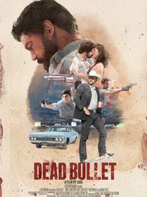 Мёртвая пуля / Dead Bullet (2016)
