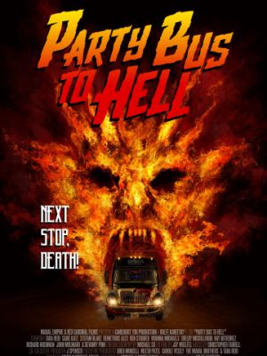 Автобус в ад / Party Bus to Hell (2017)