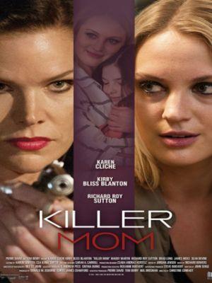 Мамочка убийца / Killer Mom (2017)