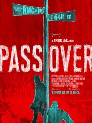 Мы уходим / Pass Over (2018)