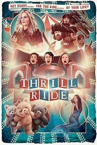 Ночь в парке развлечений / Thrill Ride (2016)
