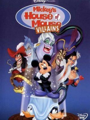 Дом злодеев. Мышиный дом / Mickey's House of Villains (2001)