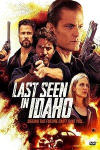 Разыскивается в Айдахо / Last Seen in Idaho (2018)