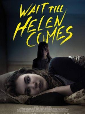 В ожидании Хэлен / Wait Till Helen Comes (2016)