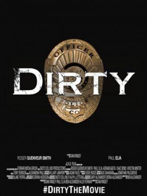Грязные копы / Dirty (2016)