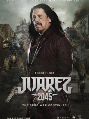 Хуарес 2045 / Juarez 2045 (2017)