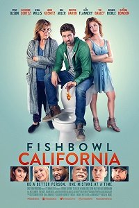 Калифорния / Fishbowl California (2018)