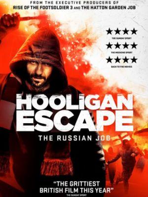 Побег хулиганов. Русское дело / Hooligan Escape