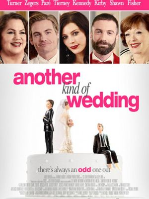 Смотреть Другая сторона свадьбы / Another Kind of Wedding (2017) на шдрезка