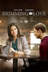 Любовь в чашке кофе / Brimming with Love (2017)