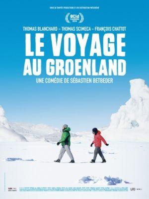 Смотреть Поездка в Гренландию / Le voyage au Groenland (2016) на шдрезка
