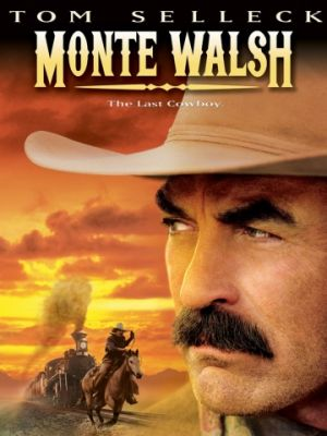 Cмотреть Монти Уолш / Monte Walsh (2003) онлайн в Хдрезка качестве 720p