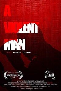 Жестокий человек / A Violent Man (2017)