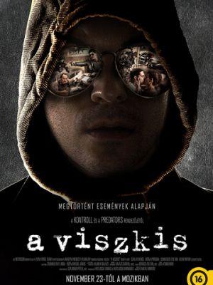 Грабитель Виски / A Viszkis (2017)