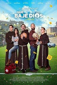 Пусть Господь посмотрит на это! / Que baje Dios y lo vea (2018)