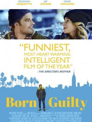 Виноват с рождения / Born Guilty (2017)