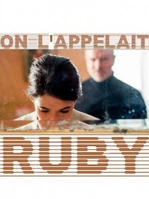 Ее звали Руби / On l'appelait Ruby (2017)