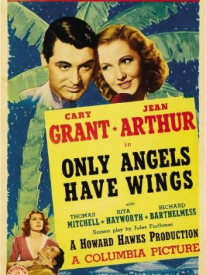 Только у ангелов есть крылья / Only Angels Have Wings (1939)