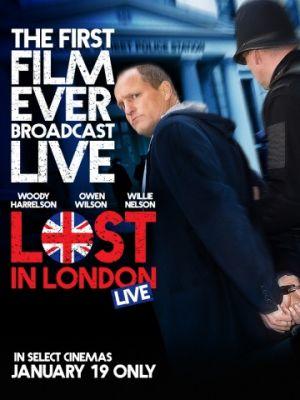 Потерявшийся в Лондоне / Lost in London (2017)