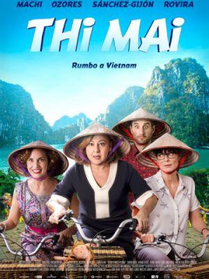 Ти Май: Путь во Вьетнам / Thi Mai (2017)