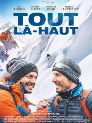 На самый верх / Tout l?-haut (2017)