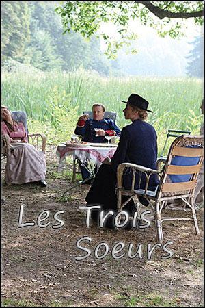 Три сестры / Les trois soeurs (2015)