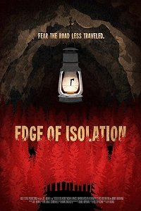 На грани изоляции / Edge of Isolation (2018)