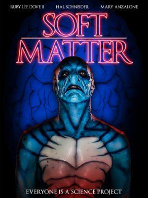 Тонкая материя / Soft Matter (2018)