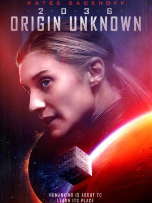 Происхождение неизвестно / 2036 Origin Unknown (2018)