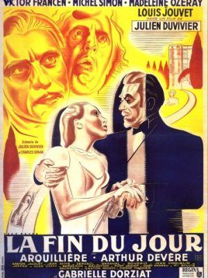 Конец дня / La fin du jour (1939)