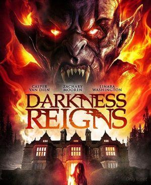 Правление тьмы / Darkness Reigns (2017)