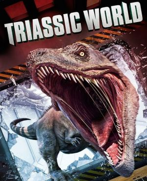 Мир Триасового периода / Triassic World (2018)