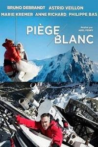 Катастрофа в Альпах / Pi?ge blanc (2014)