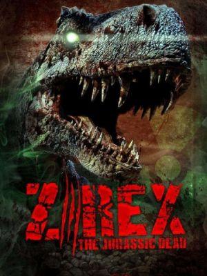 Зи-Рэкс: Зомби Юрского периода / Z/Rex: The Jurassic Dead (2017)