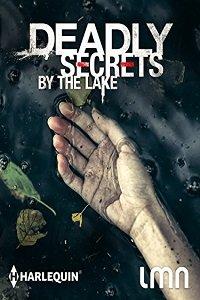 Смертельные тайны у озера / Deadly Secrets by the Lake (2017)