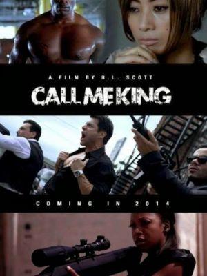 Зовите меня Королем / Call Me King (2016)