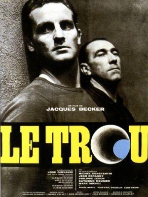 Дыра / Le trou (1960)