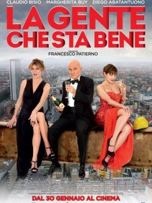 Народ, которому хорошо / La gente che sta bene (2014)