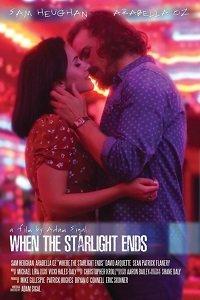 Когда гаснут звезды / When the Starlight Ends (2016)
