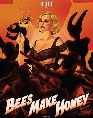 Пчелы делают мед / Bees Make Honey (2017)