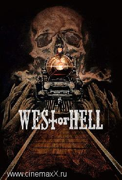 Холодный спуск / West of Hell (2018)