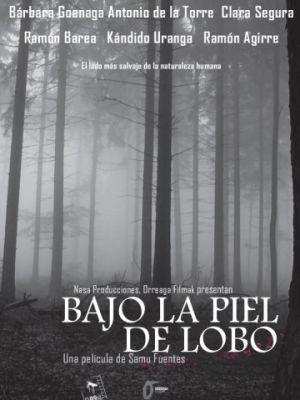 В волчьей шкуре / Bajo la piel de lobo (2017)