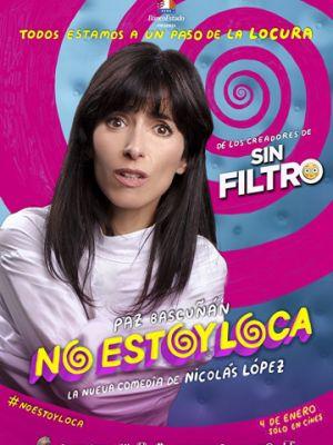 Я не сумасшедшая / No Estoy Loca (2018)