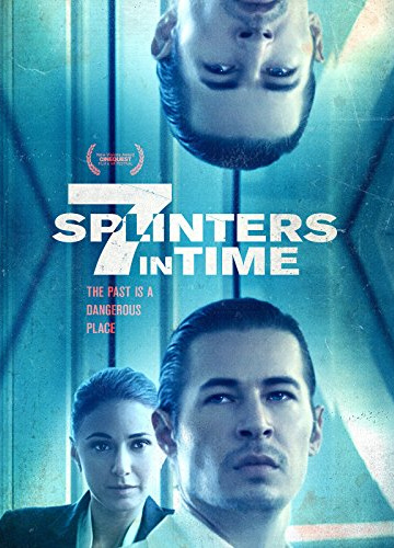 7 осколков во времени / 7 Splinters in Time (2018)