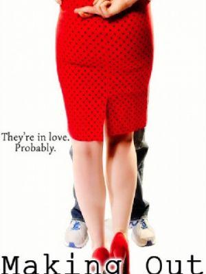 Ограничимся поцелуями / Making Out (2016)