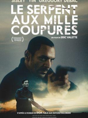 Змей с тысячей порезов / Le serpent aux mille coupures (2017)