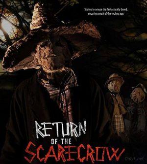 Пугало возвращается / Return of the Scarecrow (2018)