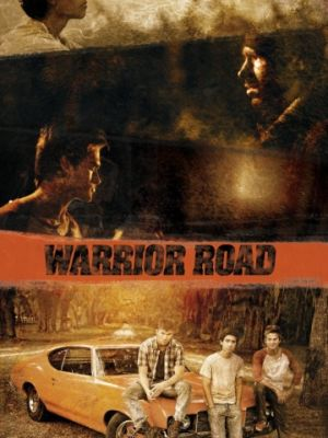 Путь воина / Warrior Road (2017)