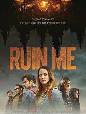 Прикончи меня / Ruin Me (2017)