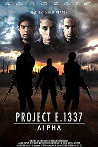 Проект Е 1337: Альфа / Project E.1337: ALPHA (2018)